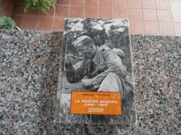 La Nostra Guerra 1940 - 1945 - Arrigo Petacco - Storia