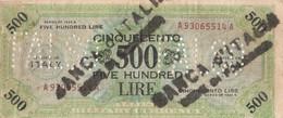 Banconota - 500 Lire - Occupazione Alleata - FALSO - [ 8] Fictifs & Specimens