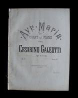 Spartito Ave Maria Galeotti Cesarino Fine 800 Canto Pianoforte Musica - Non Classificati