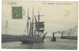 CPA 76 FECAMP DEPART POUR TERRE-NEUVE - Fécamp