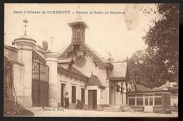 CLERMONT Asile D'Aliénés Entrée Et Salle De Réunion - Clermont
