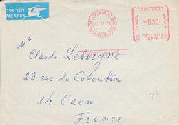 ISRAEL EMA SUR LETTRE POUR LA FRANCE 1971 - Cartas