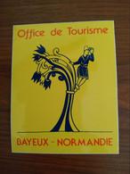 AUTOCOLLANT STICKER OFFICE DE TOURISME BAYEUX - NORMANDIE - Stickers