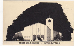 BAYONNE: EGLISE SAINT-AMAND -  BEYRIS -BAYONNE (voyagée 1955) - Bayonne