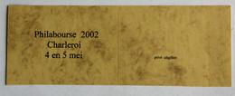 PHILABOURSE 2002  CHARLEROI  4 En 5 Mei - 1985-.. Birds (Buzin)