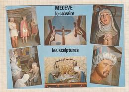 21B418 MEGEVE LE CALVAIRE LES SCULPTURES - Megève
