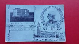 Aquileia.Franz Josef I.ORFANOTROFIO-FRIULANO - Udine