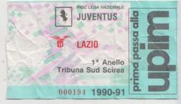 JUVENTUS - LAZIO, 1990/91 #  Calcio # Biglietto / Ticket N. 000194 - Tickets & Toegangskaarten