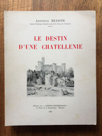 (Bourbonnais, Allier) Antonin BESSON : Le Destin D'une Chatellenie : Billy-en-Bourbonnais, 1968. - Bourbonnais