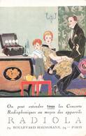 Pub Publicité Radiola Illustration René Vincent On Peut Entendre Tous Les Concerts Radiophoniques Au Moyen Des Appareils - Publicité