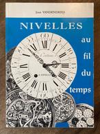 NIVELLES Au Fil Du Temps - Jean Vandendries - 1992 - Nijvel - Waals Brabant - Belgien