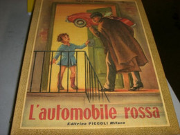 """LIBRO""""L'AUTOMOBILE ROSSA """" EDITRICE PICCOLI 1960 -ILLUSTRAZIONI BUSI - Teenagers & Kids"""