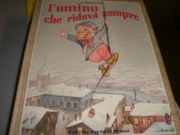 """LIBRO""""L'OMINO CHE RIDEVA SEMPRE """" EDITRICE PICCOLI 1959 -ILLUSTRAZIONI MARINO - Teenagers & Kids"""
