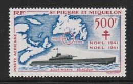 ST PIERRE Et MIQUELON - PA N°28 ** (1962) Sous-marin Surcouf - Ongebruikt