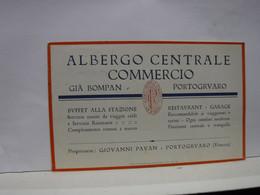 PORTOGRUARO  -- VENEZIA  --- ALBERGO CENTRALE  COMMERCIO --  GIOVANNI  PAVAN- BUFFET STAZIONE - Venezia (Venice)