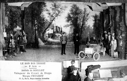 """MONTBELIARD (Doubs) - Le Bon Roi TRISSU. Opérette """"La Gavotte"""" Créée En 1913. Acte 2 """"Arrivée De Boillot Sur Peugeot"""" - Montbéliard"""