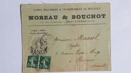 Lettre Illustre Usine Vélocipédiques De Bellevue Moreau Et Bouchot 1908 A St Etienne France Cadre Radium Vélo Bicyclette - 1877-1920: Periodo Semi Moderno