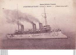 """CPA Marine De Guerre Française. Croiseur  """"D' ENTRECASTEAUX"""". ...D075 - Guerra"""