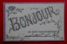 CPA Fantaisie 1906 Un Bonjour De Mont-Sur-Marchienne - Charleroi