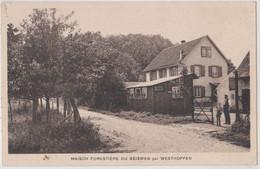 CPA  Geisweg  (67) Près De Westhoffen   La Maison Forestière Restaurant Café    .... à Toute Heure !  Ed  CAP - Other Municipalities