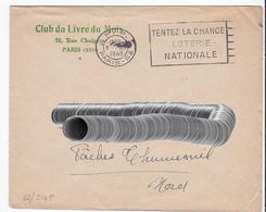 Let300  B062304P Paris 62 Flier P.P. Tentez La Chance Loterie Nationale /Lettre 07 11 1949 - Maschinenstempel (Werbestempel)