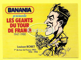 Les GEANTS Du TOUR - BANANIA - Louison BOBET 68e TOUR De FRANCE 1981 Prix De La Combativité - PELLOS - Cycling