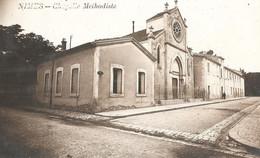 NIMES - La Chapelle Protestante De L'église Méthodiste - Rue Saint Dominique - Nîmes