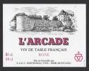 Etiquette De Vin De Table Rosé -  L'Arcade  -  Thème Monuments  -  Bironneau à Montaigu  (85) - Sin Clasificación