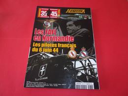 """REVUE HORS SERIE """"39/45 HISTORICA"""",n°74,Pilotes Français Du 6 Juin 1944,FAFL Normandie - 1939-45"""