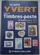 France - Le Petit Yvert Et Tellier NEUF + ENVOI GRATUIT - 2019 Dernière édition Disponible - Frankreich