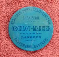 """MIROIR DE POCHE  : """" CHEMISERIE """" ORGELOT-MERCIER à LANGRES """" - Mirrors"""