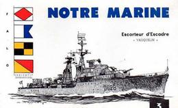 F 15  Buvard Marine Nationale Illustrateur Haffner   Escorteur D'escadre Le Vauquelin - Posta Marittima