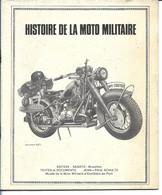 HISTOIRE DE LA MOTO MILITAIRE - DKW / TERROT VATT / NIMBUS /GUZZI / BMW / NSU / HARLEY / ZUNDAPP / FN / INDIAN - Frans
