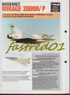 Fiche Technique: DASSAULT MIRAGE 2000N/P.  (France 1979)  .Egypte/ Grèce/ Inde/ Pérou/ Qatar Et Taiwan. - Collections