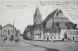 SAMER : La Mairie , L'Eglise Et La Rue  Desvres Animée - Samer