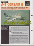 Fiche Technique: VOUGHT  A-7 CORSAIR II  (Etats-Unis 1965)  .Gréce/ Portugal/ Thailande. - Collections
