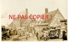 CARTE PHOTO FRANCAISE - POILUS A FONTAINE LES CAPPY PRES DE CHUIGNES - DOMPIERRE SOMME - GUERRE 1914 1918 - Guerra 1914-18