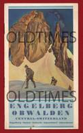 SUISSE - ENGELBERG - OBWALDEN - SARNEN - SACHSELN - ALPNACH DORF - ALPNACHSTAD - DIFFERENT VIEWS - 1913 TOURISM BROCHURE - Folletos Turísticos