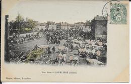 Cpa Colorisée- Une FOIRE à LAPALISSE-03-écrite Voyagée 1907-dos 3/4 à Voir.éditeur:HUGON - Paesani