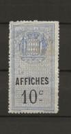 TIMBRES FISCAUX DE MONACO AFFICHES  N°2 10 C BLEU NEUF - Fiscaux