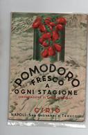 POMODORO FRESCO A OGNI STAGIONE - CIRIO - NAPOLI 1940 - Maison Et Cuisine
