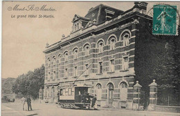 MONT-SAINT-MARTIN. Le Grand Hotel St-Martin - TRAM - Mont Saint Martin