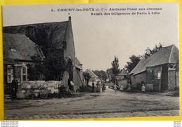 CONCHY-les-POTS - Ancienne Poste Aux Chevaux - Relais Des Diligences De Paris à Lille - RARE - Otros Municipios