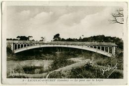 40 - B17134CPSM - SAUGNAC ET MURET - Le Pont Sur La Leyre - Bon état - LANDES - Unclassified