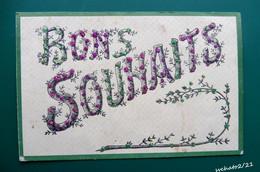 CPA  - BONS SOUHAITS - Décoré De Petits Brillants Rouges Et Verts - 1907 - Other