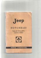 LIVRE D'ENTRETIENT De La JEEP HOTCHKISS Types JH 102 Et HWL ..LIVRE DE 54 PAGES .  VOIR DESCRIPTIONS - Cars
