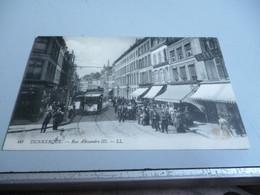 CP 14/18 DUNKERQUE  RUE ALEXANDRE III  SUPER TRAMWAY + CACHET HOPITAL TEMPORAIRE - Dunkerque