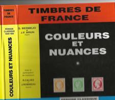 Catalogue Des Couleurs Et Nuances Des Timbres De FRANCE .catalogue  De 172 Pages - Journaux