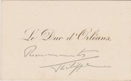 Royalisme Royauté Carte De Visite Manuscrite Signée Philippe Duc D'Orléans - Philippe VIII - Handtekening