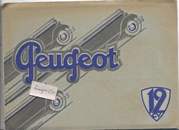 PEUGEOT - 12 CV- Dépliant Ancien - Modèles De La Gamme Peugeot - Reclame
